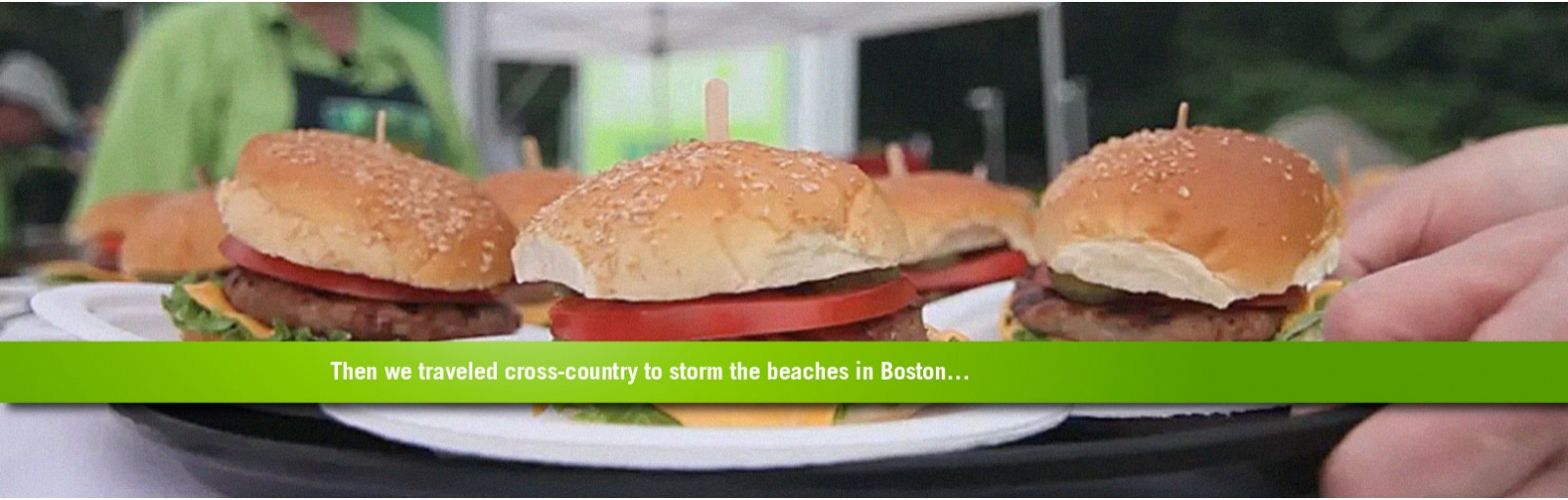 Then we traveled cross-country to storm the beaches in Boston...